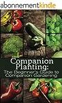 Companion Planting: The Beginner's Gu...