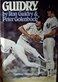 img - for Guidry by Guidry Ron Golenbock Peter (1983-04-01) Hardcover book / textbook / text book