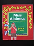 Miss Alaineus, a Vocabulary Disaster