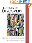 ENGINES OF DISCOVERY: A CENTURY OF PA...