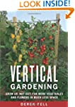 Vertical Gardening: Grow Up, Not Out,...