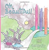 img - for Oh, Beautiful! (Tails on the Trail) (Volume 2) book / textbook / text book