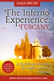 The Inferno Experience: Tuscany