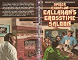 Callahan's Crosstime Saloon (0441090346) by Spider Robinson