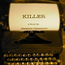 Killer: A Jack Rhodes Mystery, Book 1 (       UNABRIDGED) by Stephen Carpenter Narrated by Noah Michael Levine