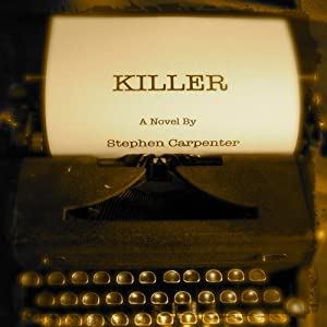 Killer: A Jack Rhodes Mystery, Book 1 | [Stephen Carpenter]