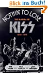Nothin' to Lose: The Making of KISS (...