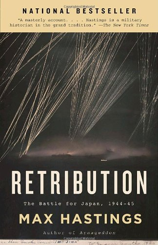 Retribution: The Battle for Japan, 1944-45 (Vintage)