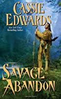 Savage Abandon (Leisure Historical Romance)