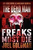 Freaks Must Die (Dead Man Book 10)