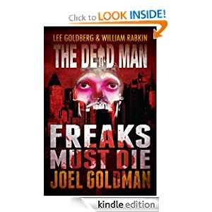 Freaks Must Die (Dead Man #10)