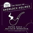 The Trial of Sherlock Holmes Hörspiel von Peter Davis, Matthew Woodcock Gesprochen von:  full cast