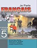 img - for Je Parle Francais: French Book 5 (French Edition) book / textbook / text book