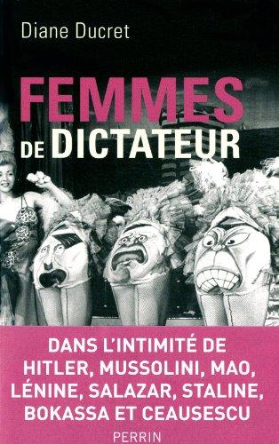 Femmes de dictateur - Diane Ducret [MULTI]