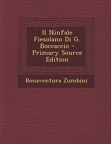 Il Ninfale Fiesolano Di G. Boccaccio - Primary Source Edition