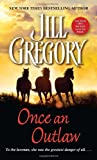 Once an Outlaw (0440235499) by Gregory, Jill