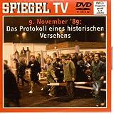 Spiegel TV - 9. November '89 - Das Protokoll eines historischen Versehens