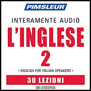 ESL Italian Phase 2, Units 1-30 Speech