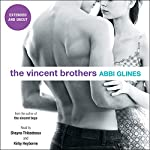 The Vincent Brothers: Extended and Uncut | Abbi Glines