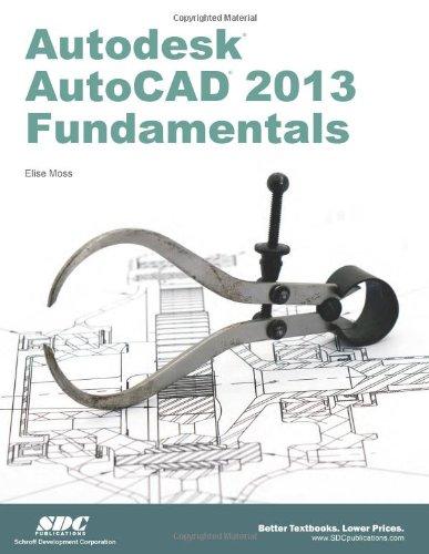 Autodesk AutoCAD 2013 Fundamentals