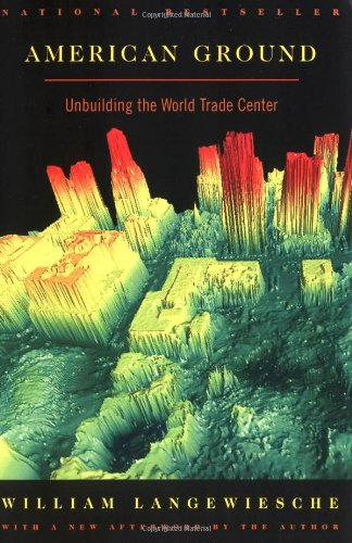 American Ground: Unbuilding the World Trade Center