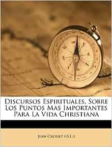 Discursos Espirituales, Sobre Los Puntos Mas Importantes Para La Vida