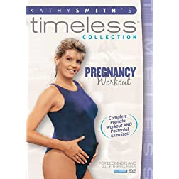 Kathy Smith Timeless Collection: Pregnancy Prenatal Postnatal Workout