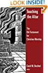 Touching the Altar: The Old Testament...