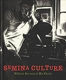 Semina Culture: Wallace Berman & His Circle