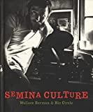 img - for Semina Culture: Wallace Berman & His Circle book / textbook / text book