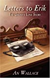 Letters to Erik: The Ghost's Love Story