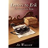 Letters to Erik: The Ghost's Love Story ~ An Wallace