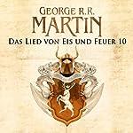 Das Lied von Eis und Feuer 10 | George R. R. Martin