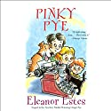 Pinky Pye (       UNABRIDGED) by Eleanor Estes Narrated by Kate Forbes