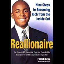 Reallionaire: Nine Steps to Becoming Rich from the Inside Out (       UNABRIDGED) by Farrah Gray Narrated by Cary Hite