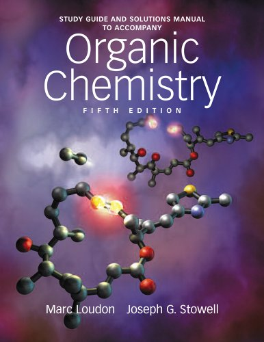Study Guide and Solutions Manual to Accompany Organic...