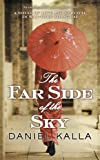 img - for The Far Side of the Sky (Shanghai Series) book / textbook / text book