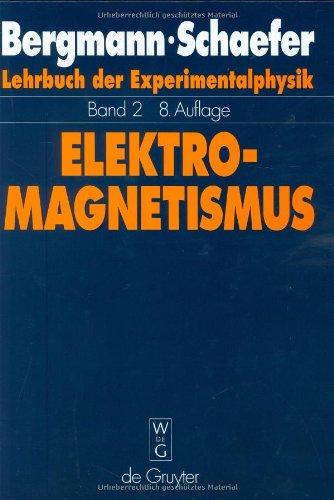 Lehrbuch der Experimentalphysik, Bd.2, Elektromagnetismus