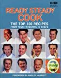 Ainsley Harriott The Top 100 Recipes from Ready, Steady, Cook!