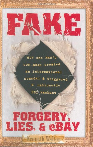 Fake: Forgery, Lies, & eBay (Fake Ebay compare prices)