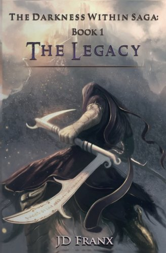 the-legacy-the-darkness-within-saga-volume-1