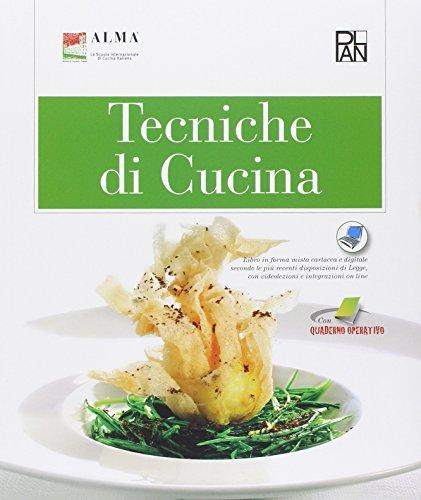 Tecniche di cucina Per gli Ist alberghieri PDF