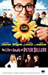 The Life and Death of Peter Sellers (...