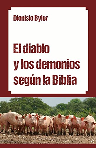El diablo y los demonios según la Biblia