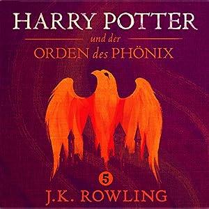 Harry Potter und der Orden des Phönix (Harry Potter 5) Hörbuch