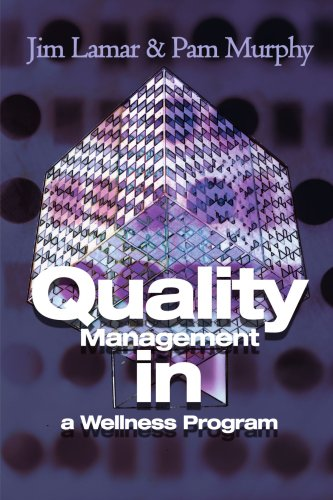 Quality Management In A Wellness Program