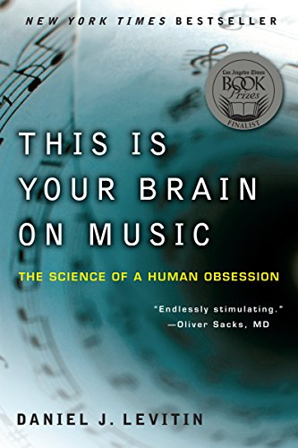 Download This Is Your Brain on Music: The Science of a Human Obsession