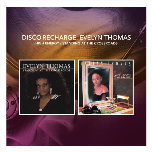 Evelyn Thomas - Disco Recharge: High Energy/standing At The Crossr - Zortam Music