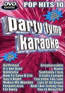 Party Tyme Karaoke: Pop Hits, Vol. 10