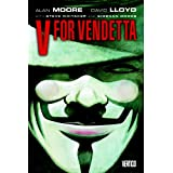 V for Vendetta New (New Edition TPB)by Alan Moore